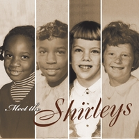 Meet The Shirleys